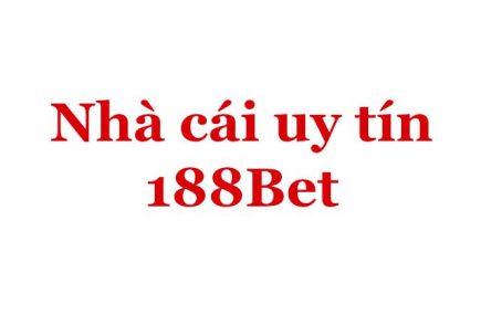 188bet được chọn là nhà ưu tiên số 1 trong cá cược bóng đá