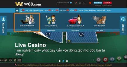 Hướng dẫn đánh bài online ăn tiền thật tại casino W88