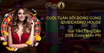 Khuyến mãi hấp dẫn tại Live Casino House