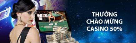 Cmd368 thưởng chào mừng casino 50% lên đến 2.000.000 VNĐ