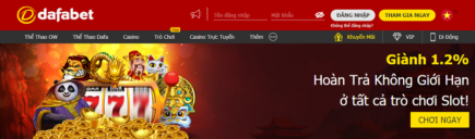 Dafabet giành hoàn trả 1.2% không giới hạn ở tất cả trò chơi Slot