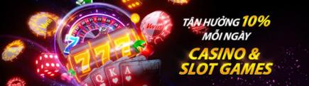 Nhà cái vwin thưởng 10% mỗi ngày tại casino và slot games